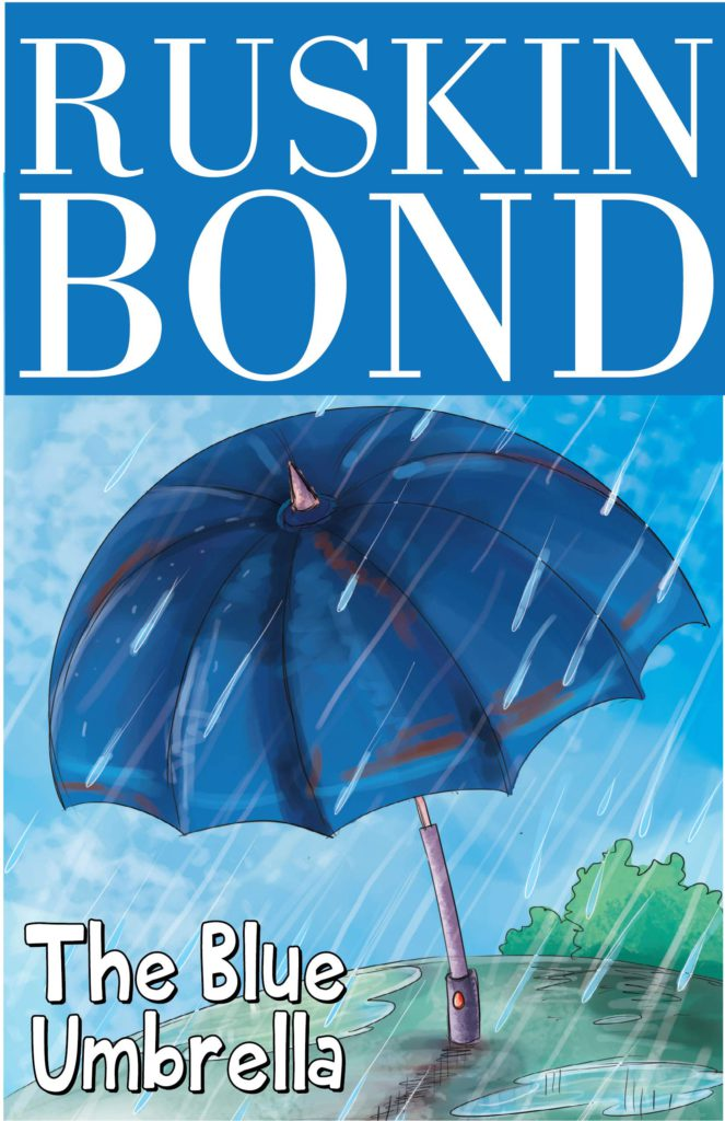 The Blue Umbrella by Ruskin Bond.